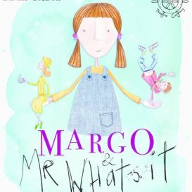 Doorstep Recommends: Margo and Mr Whatsit
