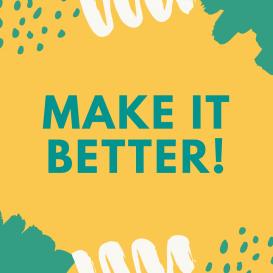 MakeItBetter! – Workshop