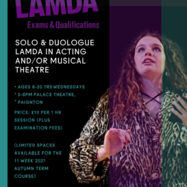 Solo and Duologue LAMDA in Acting and/or Musical Theatre